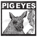 Pig Eyes - Total Destruction Of The Present Moment