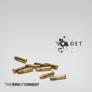 Voldet - The End Of Comedy
